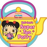 Kai-lan's Super Tea Party 0 9781442413139 1442413131