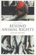 Beyond Animal Rights 1st edition 9781441157539 1441157530
