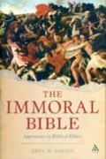 The Immoral Bible 1st Edition 9780567305497 056730549X