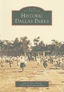 Historic Dallas Parks 0 9780738578910 0738578916