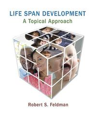 Life Span Development 1st edition 9780205759569 0205759564