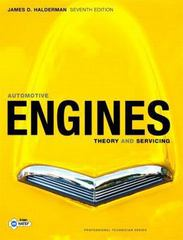 Automotive Engines: Theory and Servicing 7th Edition 9780135103838 0135103835