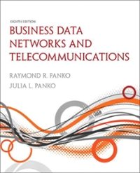 Business Data Networks and Telecommunications 8th edition 9780136100126 0136100120