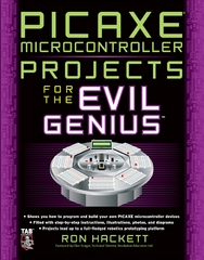 PICAXE Microcontroller Projects for the Evil Genius 1st edition 9780071703260 0071703268