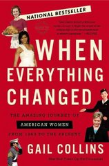 When Everything Changed 1st Edition 9780316014045 0316014044
