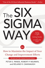 The Six Sigma Way:  How to Maximize the Impact of Your Change and Improvement Efforts, Second edition 2nd Edition 9780071823012 0071823018
