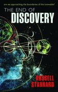 The End of Discovery 0 9780199585243 0199585245