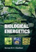Introducing Biological Energetics: How Energy and Information Control the Living World 1st Edition 9780191576768 019157676X