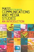 Mass Communications and Media Studies 1st edition 9781441108951 1441108955