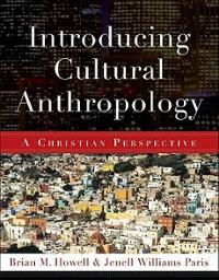 Introducing Cultural Anthropology 1st Edition 9780801038877 0801038871
