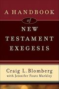 A Handbook of New Testament Exegesis 1st Edition 9780801031779 080103177X