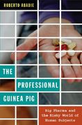 The Professional Guinea Pig 1st Edition 9780822348238 0822348233