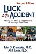 Luck Is No Accident 2nd Edition 9781886230033 188623003X