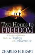 Two Hours to Freedom 1st Edition 9780800794989 0800794982