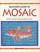 Beginner's Guide to Mosaic 0 9780855328894 0855328894