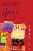 The Roaring Girl 2nd Edition 9780713668131 071366813X