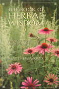 The Book of Herbal Wisdom 0 9781556432323 1556432321