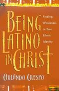 Being Latino in Christ 0 9780830823741 0830823743