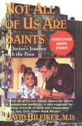 Not All of Us Are Saints 1st Edition 9780345459756 034545975X