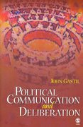 Political Communication and Deliberation 0 9781412916288 1412916283