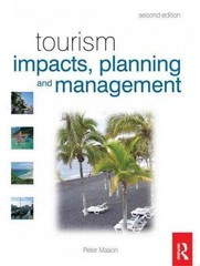 Tourism Impacts, Planning and Management 2nd Edition 9780750684927 0750684925