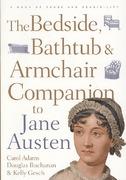 The Bedside, Bathtub & Armchair Companion to Jane Austen 1st edition 9780826429339 0826429335