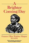 A Brighter Coming Day 0 9781558610200 1558610200