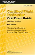 Certified Flight Instructor Oral Exam Guide 5th edition 9781560276906 1560276908