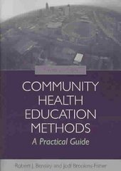 Community Health Education Methods 3rd Edition 9780763755331 0763755338