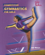 Competitive Gymnastics for Girls 0 9780823934065 0823934063