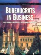 Bureaucrats in Business 0 9780195211061 0195211065