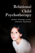 Relational Child Psychotherapy 1st Edition 9781590514221 159051422X