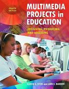Multimedia Projects in Education 4th Edition 9781598845341 1598845349
