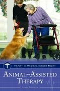 Animal-Assisted Therapy 1st Edition 9780313357206 031335720X