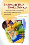 Protecting Your Health Privacy 0 9780313387173 0313387176