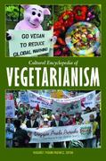 Cultural Encyclopedia of Vegetarianism 0 9780313375569 0313375569