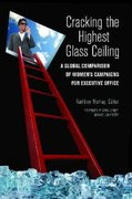 Cracking the Highest Glass Ceiling 1st Edition 9780313382482 0313382484