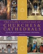 The Secret Language of Churches & Cathedrals 0 9781844839162 1844839168