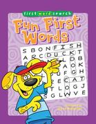 First Word Search: Fun First Words 0 9781402778070 1402778074