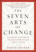The Seven Arts of Change 0 9781402767845 1402767846