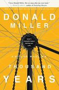 A Million Miles in a Thousand Years 1st Edition 9781400202980 1400202981
