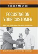 Focusing on Your Customer 0 9781422129753 1422129756