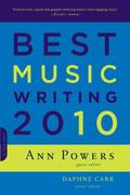 Best Music Writing 2010 0 9780306819254 0306819252
