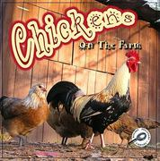 Chickens on the Farm 1st edition 9781615902644 1615902643