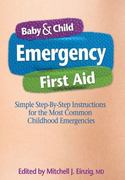 Baby & Child Emergency First Aid 1st edition 9781439186466 1439186464