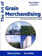 The Art of Grain Merchandising 1st Edition 9781588749550 158874955X