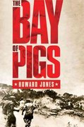 The Bay of Pigs 0 9780199754250 019975425X