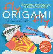 Fly Origami Fly! 0 9781907030598 190703059X