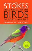 The Stokes Field Guide to the Birds of North America 1st Edition 9780316010504 0316010502