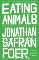 Eating Animals 1st Edition 9780316069885 0316069884